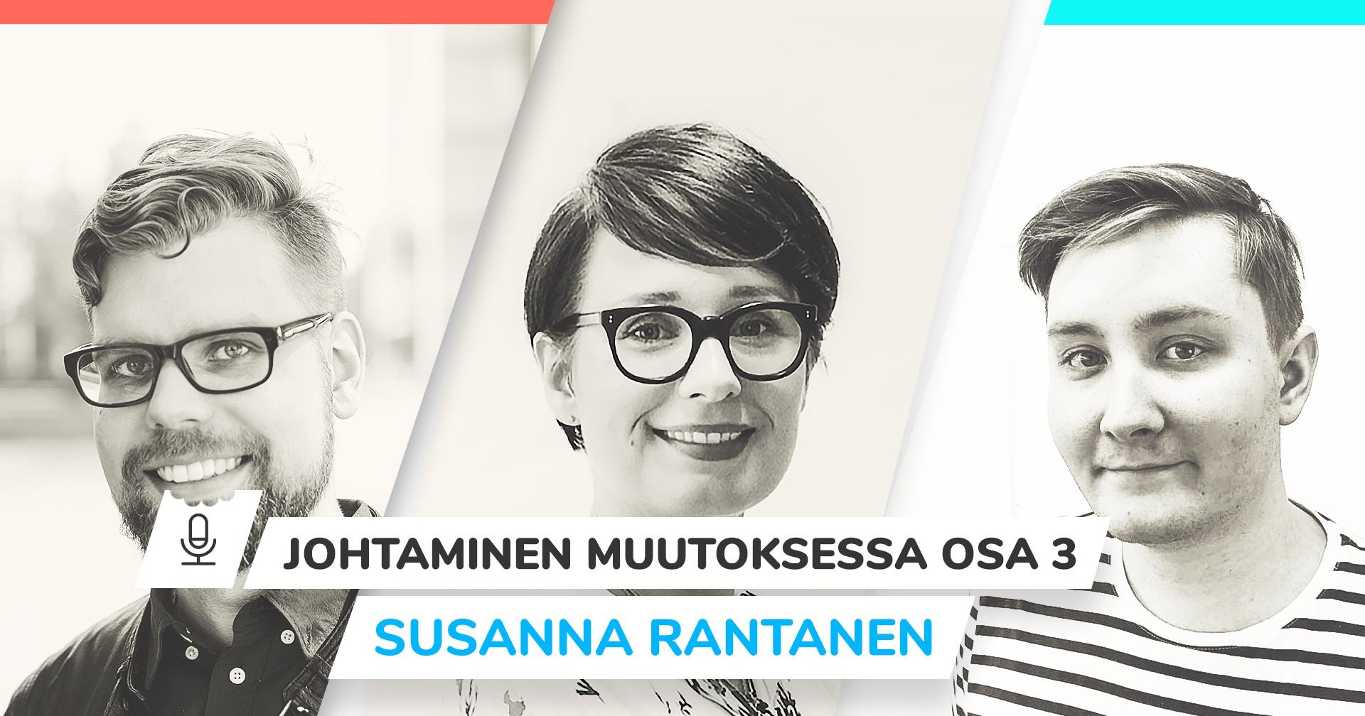 Johtaminen muutoksessa - Susanna Rantanen, Emine