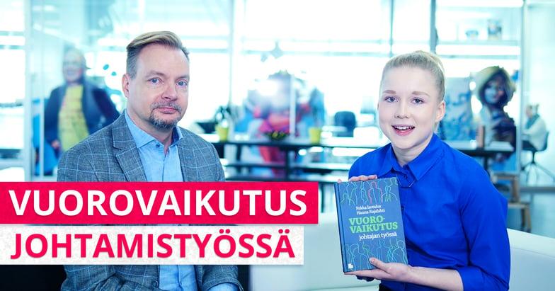 Haastattelussa Pekka Isotalus - Vuorovaikutus johtamistyössä