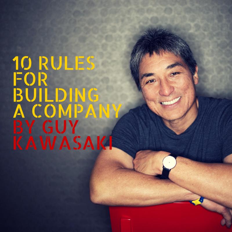 Guy_Kawasaki_10_rules-1.png