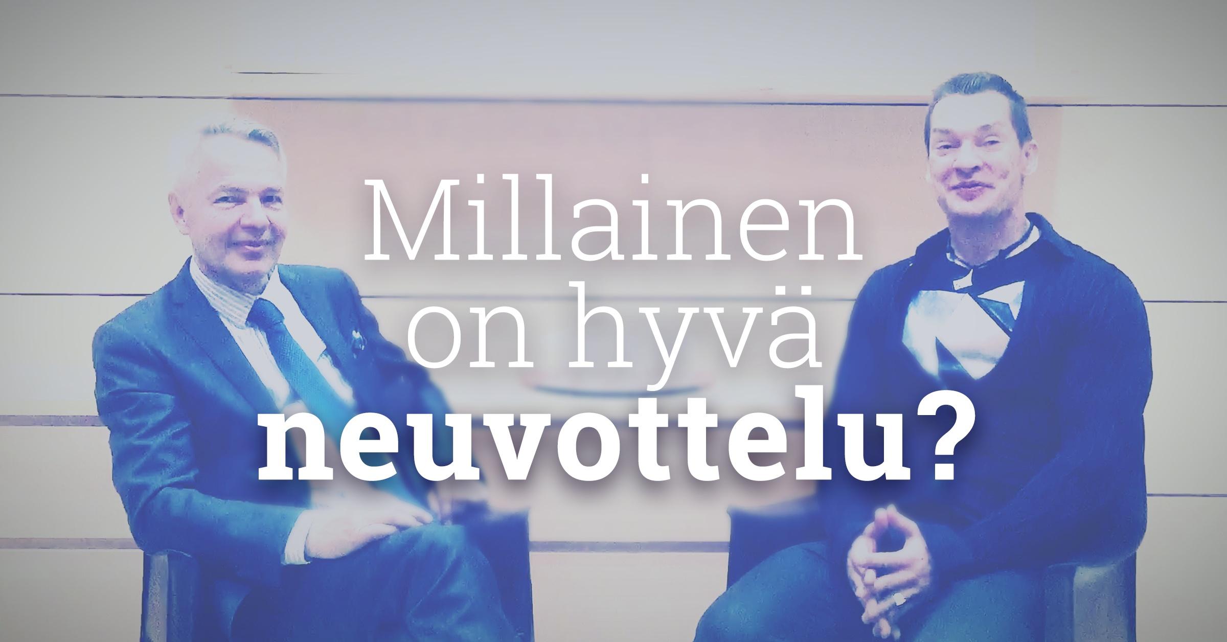 Haastattelussa Pekka Haavisto - Millainen on hyvä neuvottelu?