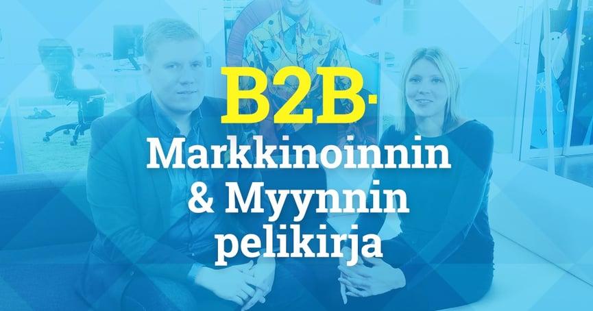B2B-markkinoinnin ja myynnin pelikirja