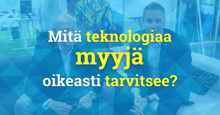 Ville Lintula - Mitä teknologiaa myyjä oikeasti tarvitsee?