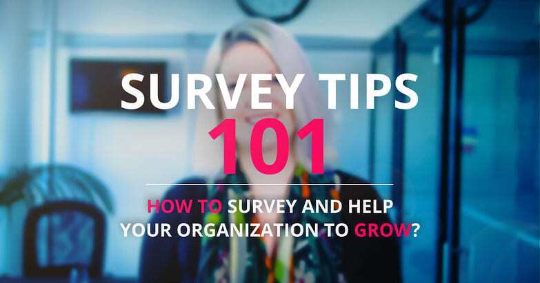 survey-tips-101-How-to-Survey-and-Help-Your-Organization-To-Grow_fb_s.jpg